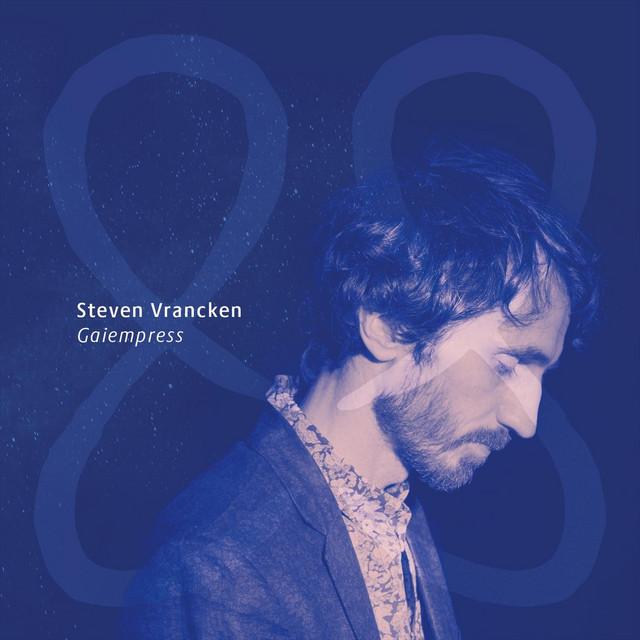 Steven Vrancken – Gaia Awakens: I. Gaiempress (Spotify)