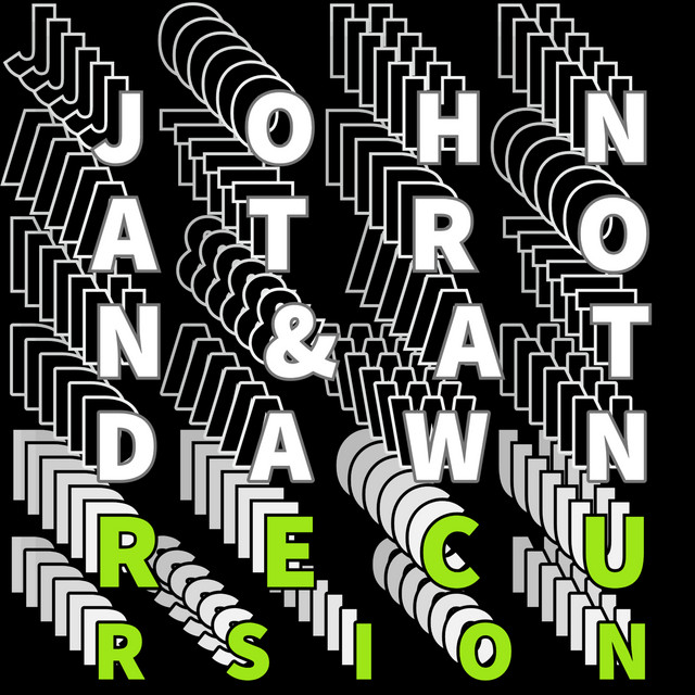 Johnatron, At Dawn – Recursion (Spotify)