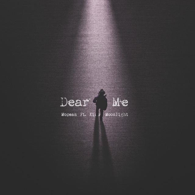 Mocean, Kirsa Moonlight – Dear Me (Spotify)