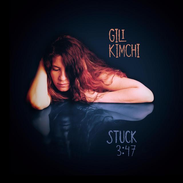 Gili Kimchi – Stuck (Spotify)