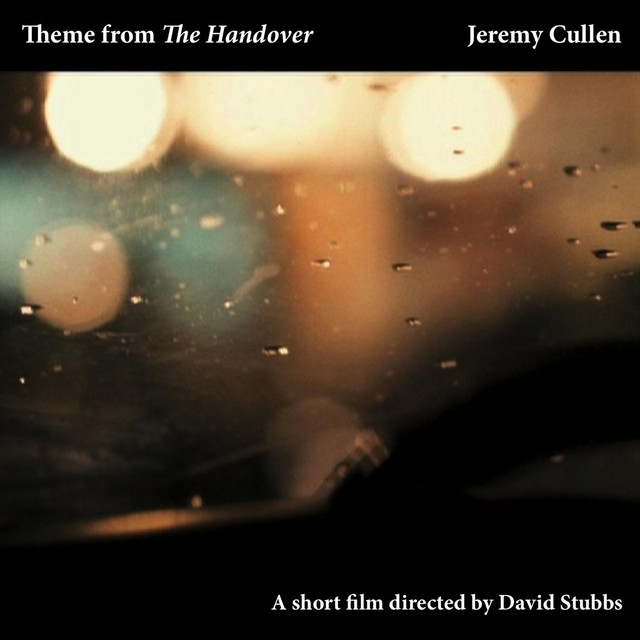 Jeremy Cullen – Theme from the Handover (Spotify)