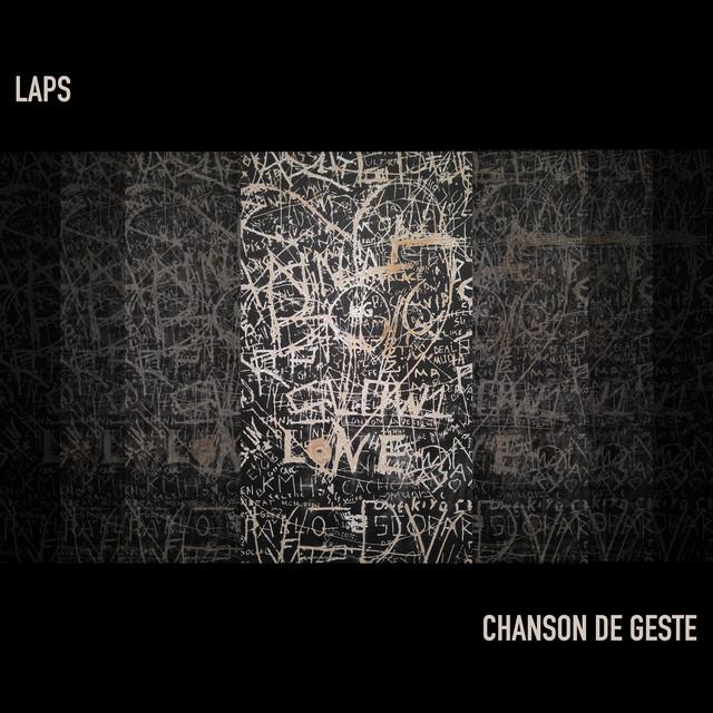 Laps – Chanson de Geste (Spotify)