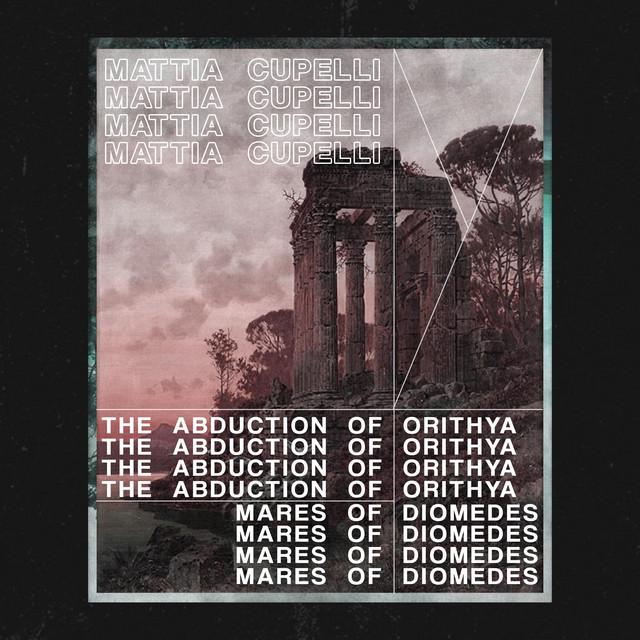 Mattia Cupelli – MARES OF DIOMEDES (Spotify)