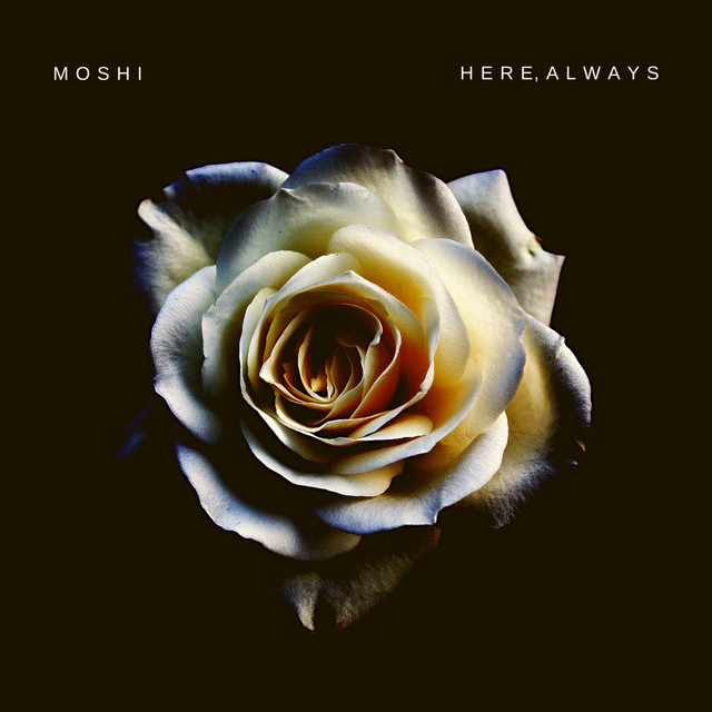 Moshi – Here, Always (Spotify)