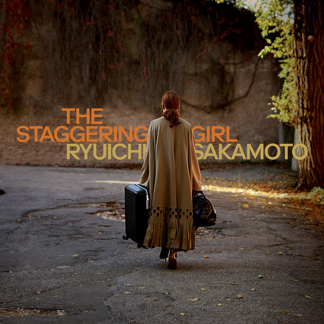 Ryuichi Sakamoto – The Staggering Girl (Spotify)