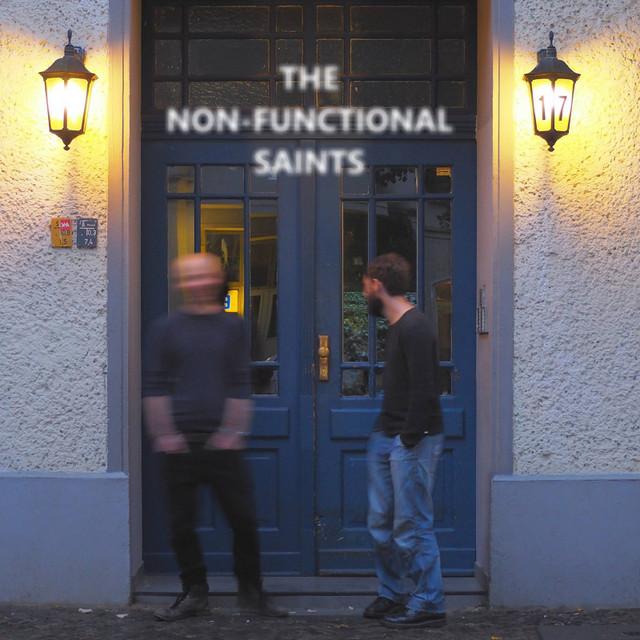 The Non-Functional Saints – Make Me Human (Spotify)