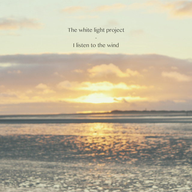The White Light Project – I Listen to the Wind (Spotify)