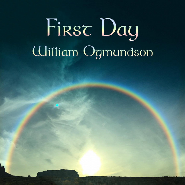 William Ogmundson – First Day (Spotify)