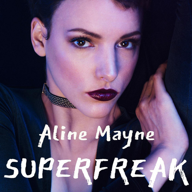 Aline Mayne – Superfreak (Spotify)