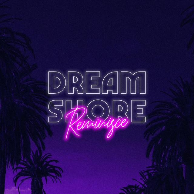 Dream Shore, E.M. Watson – Reminisce (Spotify)
