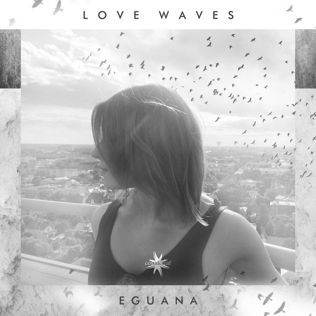 Eguana – You Are My Weakness (Spotify)