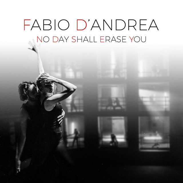 Fabio D'Andrea – No Day Shall Erase You – A Flat Minor (Spotify)
