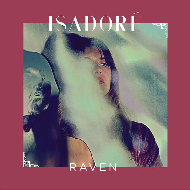 Isadoré – Raven (Spotify)