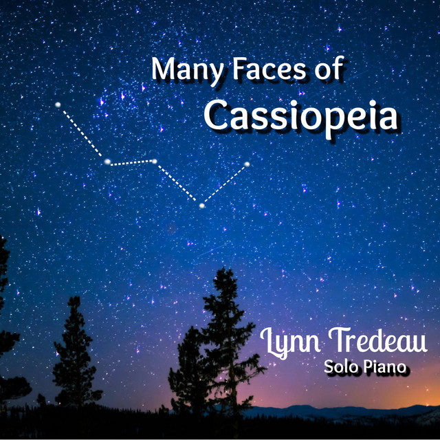 Lynn Tredeau – Many Faces of Cassiopeia (Spotify)