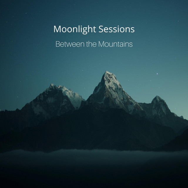 Moonlight Sessions – Between the Mountains (Spotify)