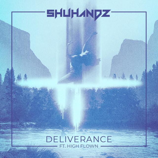 Shuhandz, High Flown – Deliverance (Spotify)