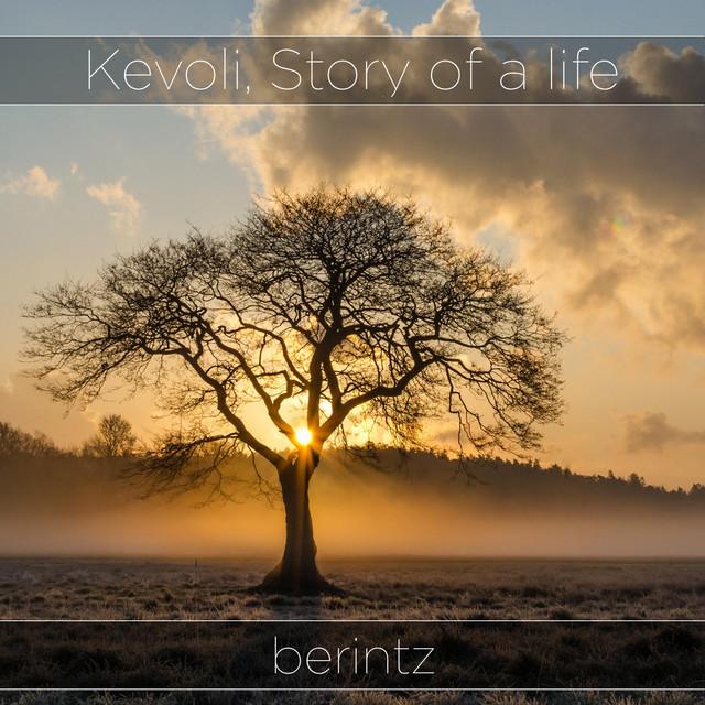 Berintz – Kevoli, Story of a Life (Spotify)