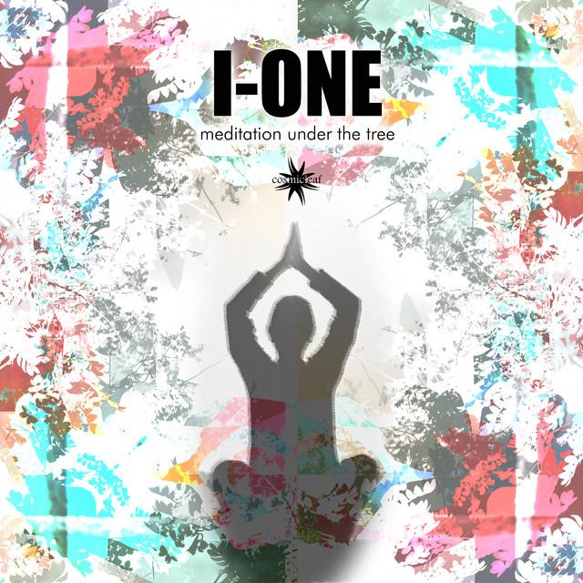 I-One – Meditation Under the Tree (Spotify)