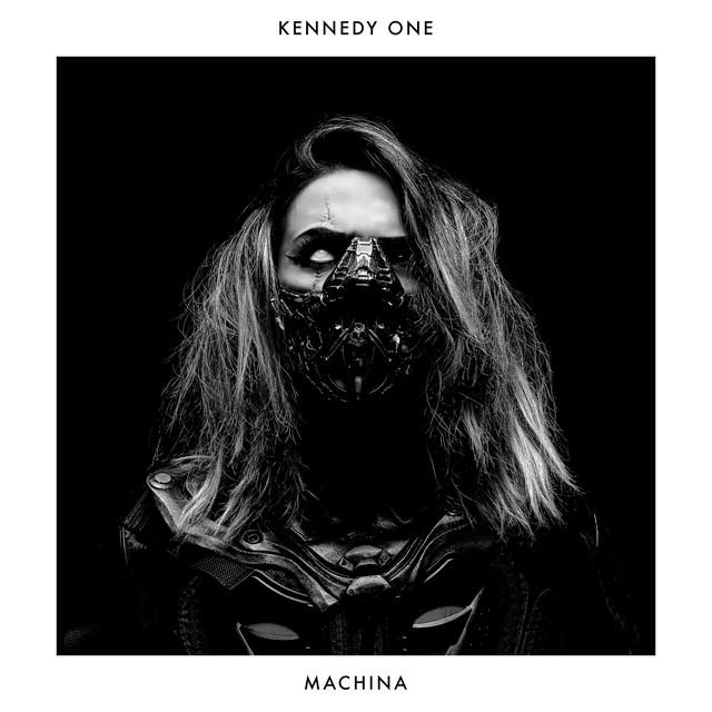 Kennedy One – Machina (Spotify)