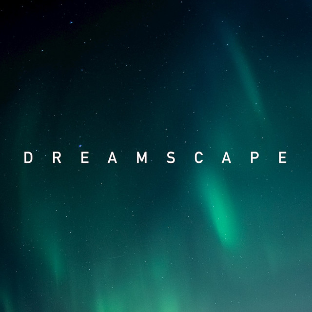 LXSTNGHT – Dreamscape (Spotify)