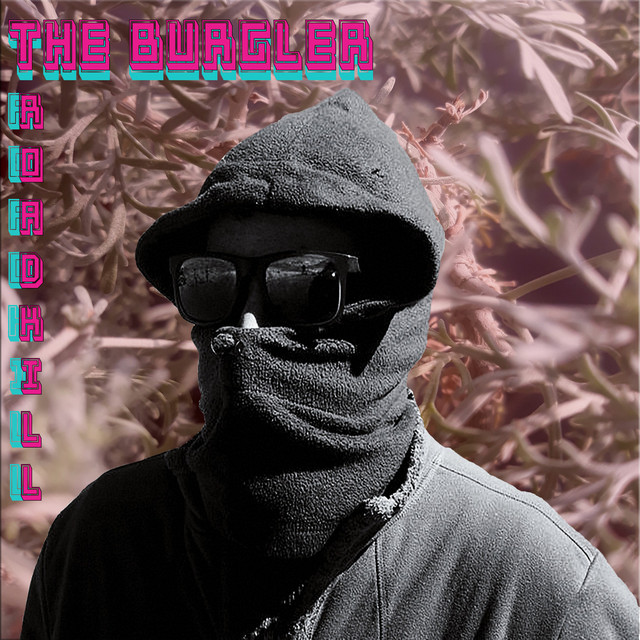 The Burgler – Roadkill (Spotify)