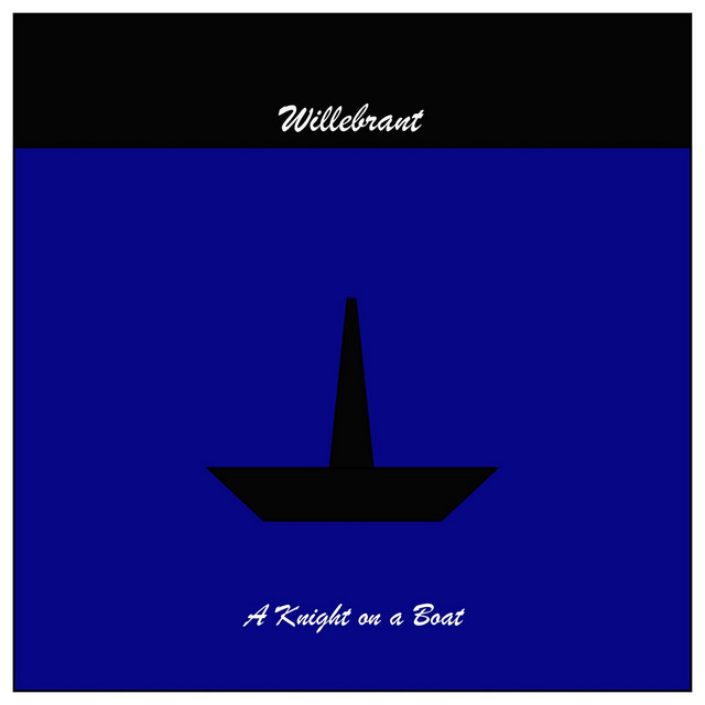 Willebrant – A Knight on a Boat (Spotify)
