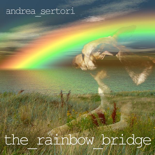Andrea Sertori - The Rainbow Bridge (Spotify)