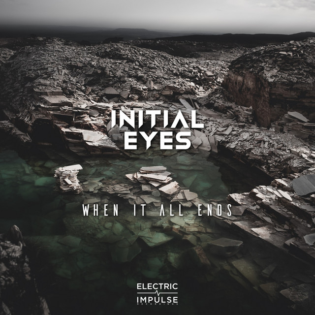 Initial Eyes – When It All Ends – Extended Mix (Spotify)