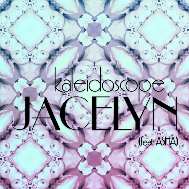 Jacelyn, Asha – Kaleidoscope (Spotify)