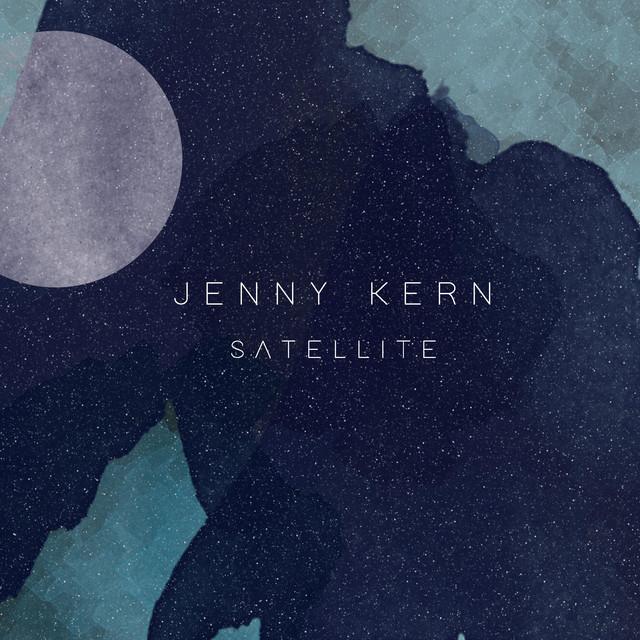 Jenny Kern – Satellite (Spotify)