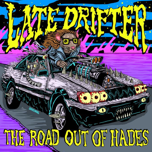 Late Drifter