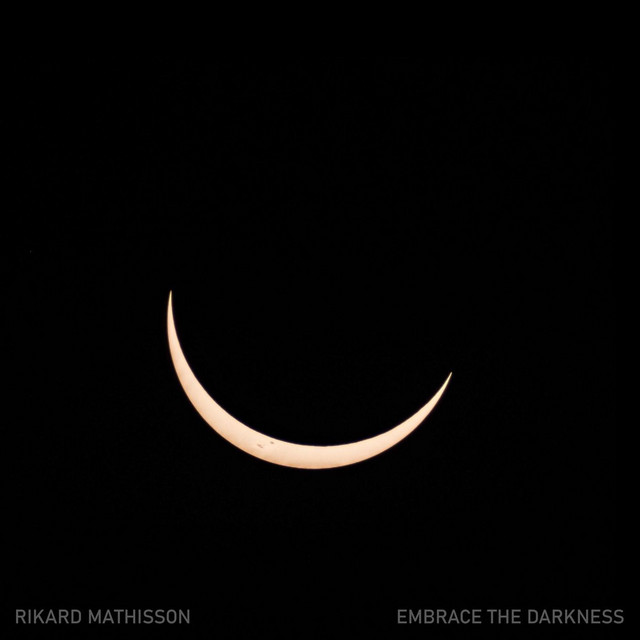 Rikard Mathisson – Embrace the Darkness (Piano Solo) (Spotify)