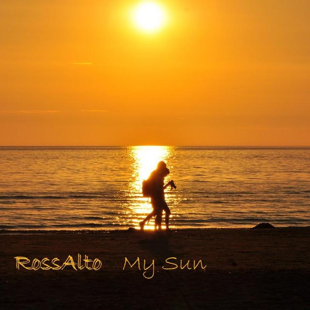 RossAlto – My Sun (Spotify)