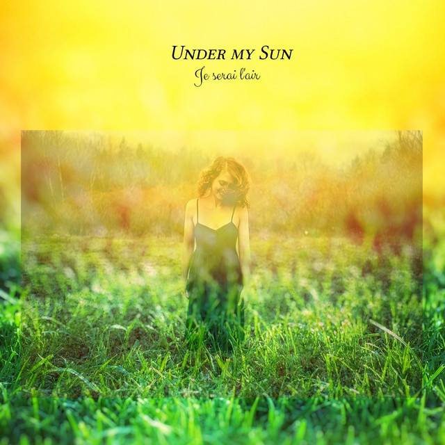 Tiphanie Doucet – Under My Sun – Bilingual Version (Spotify)