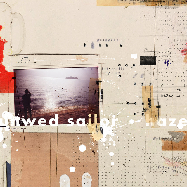 Unwed Sailor – Haze (Spotify)