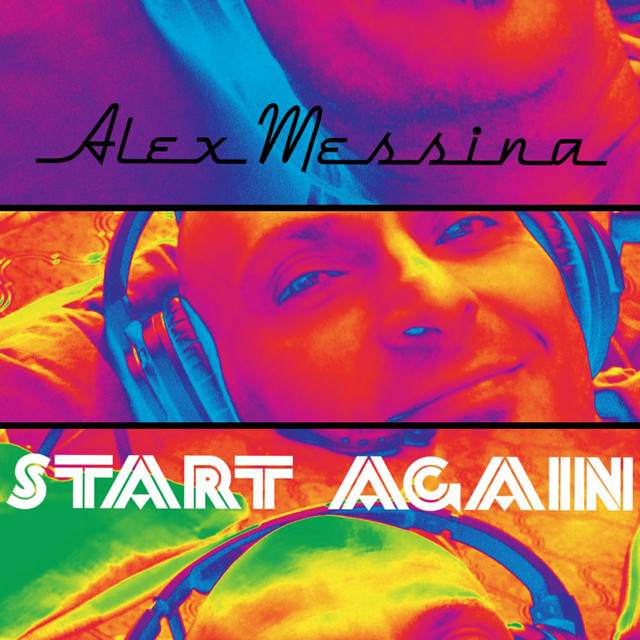 ALEX MESSINA – Start Again (Spotify)