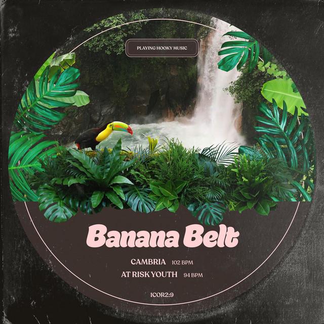 Banana Belt – Cambria (Spotify)