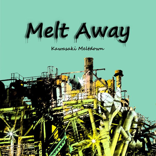 Kawasaki Meltdown – DTS (Spotify)