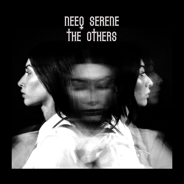 Neeq Serene – The Others (Spotify)