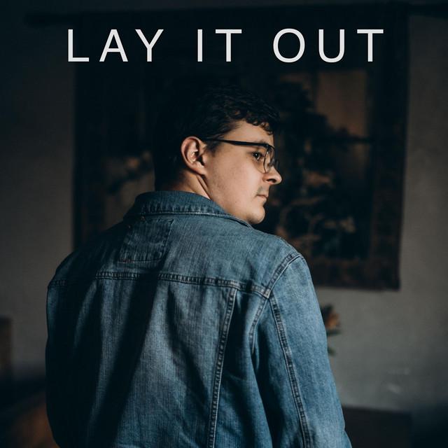 Noah Deist, Ray Badudu – Lay It Out (Spotify)