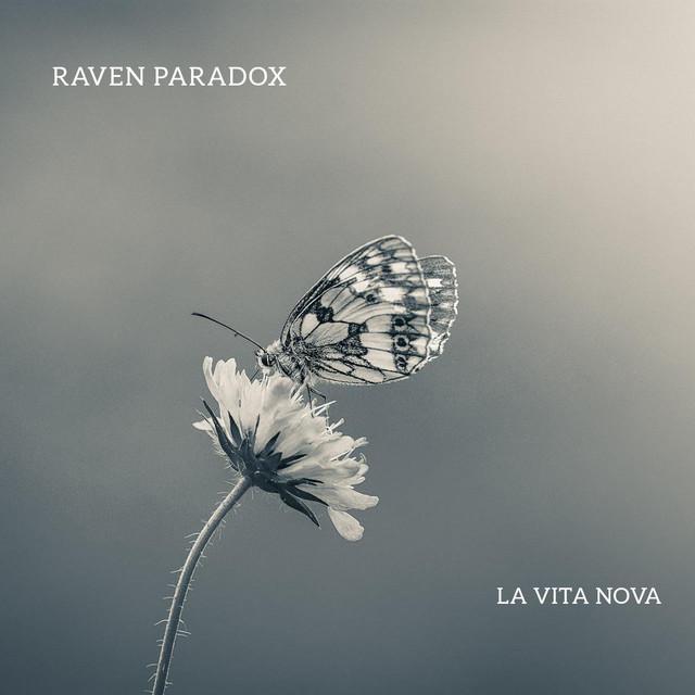 Raven Paradox – La vita nova (Spotify)