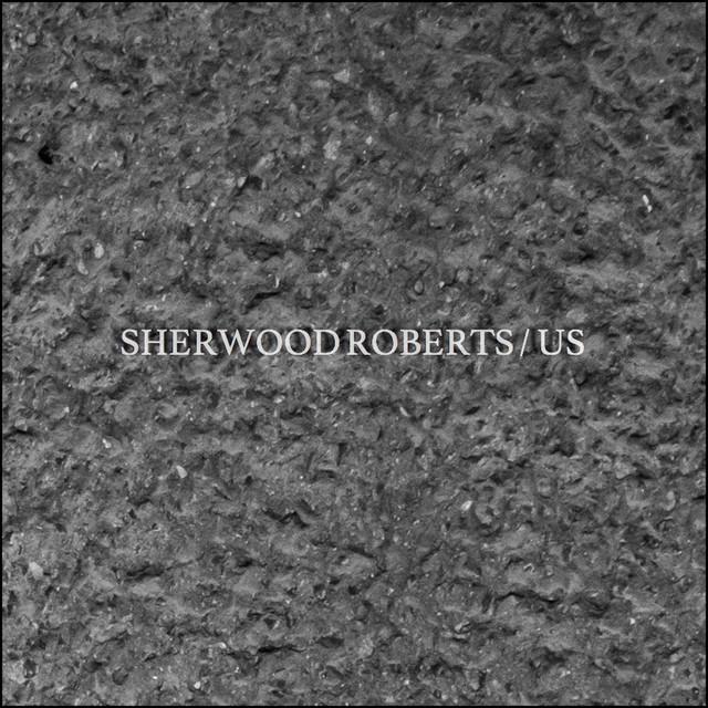 Sherwood Roberts – Us (Spotify)