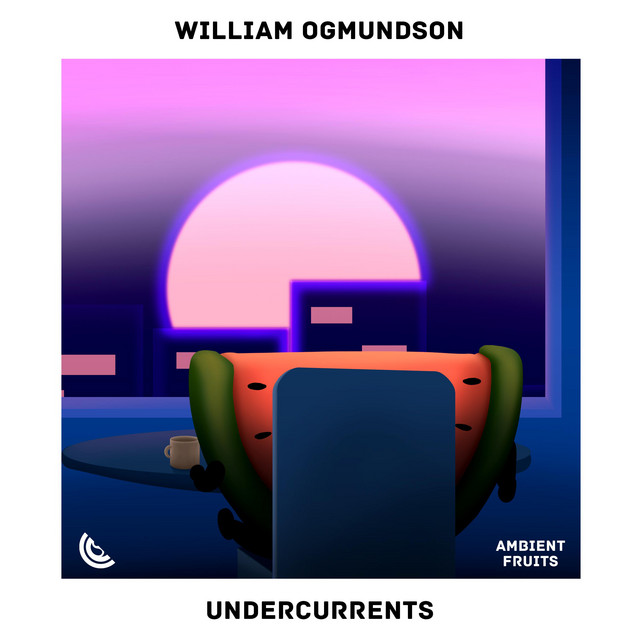 William Ogmundson – Undercurrents (Spotify)