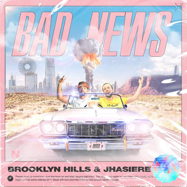 Brooklyn Hills, Jhasiere – Bad News (Spotify)
