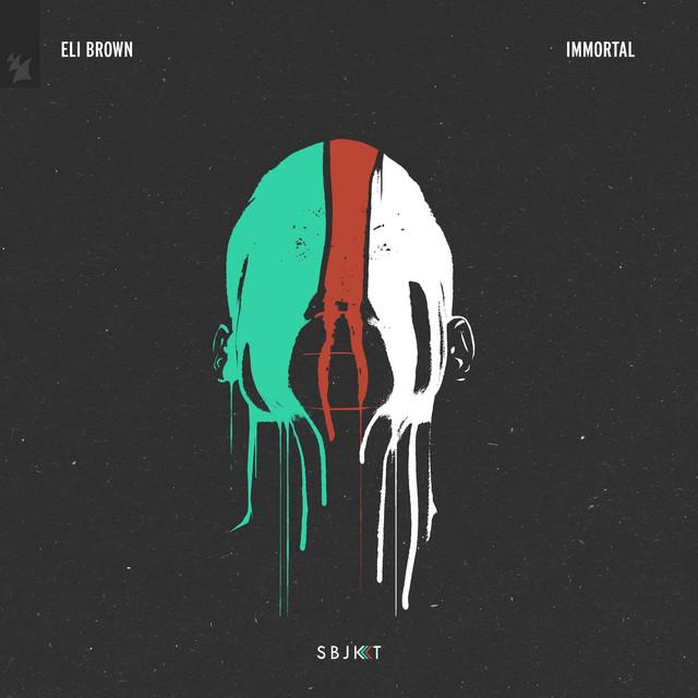 Eli Brown – Immortal (Spotify)