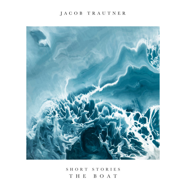 Jacob Trautner – Short Stories – The Boat (Spotify)