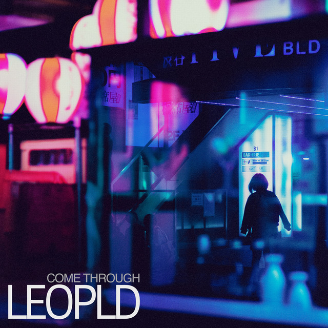 LEOPLD – come through (Spotify)