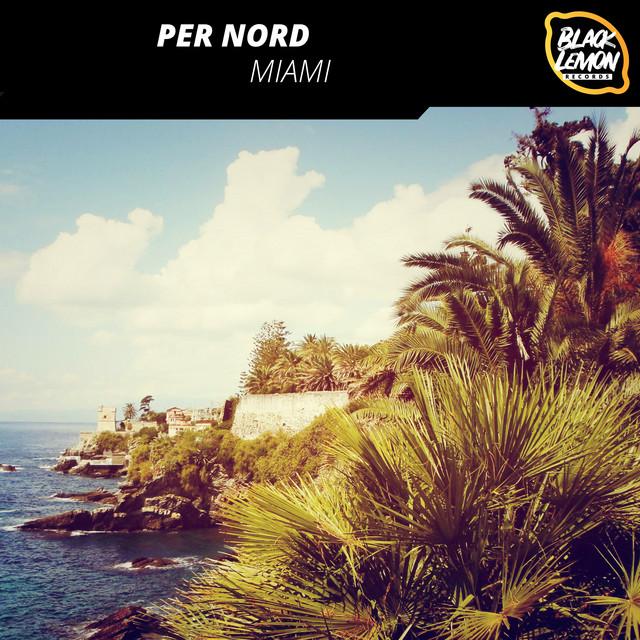 Per Nord – Miami (Spotify)