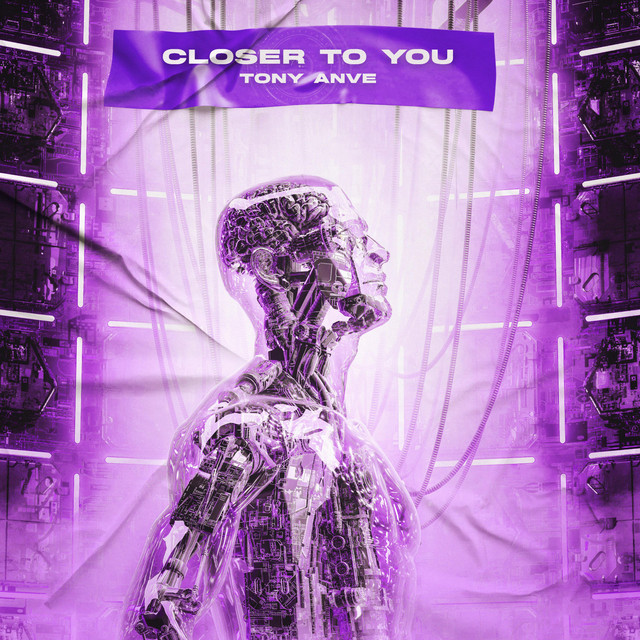 Tony Anve – Closer to you (Spotify)