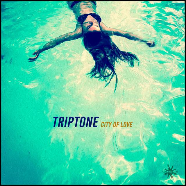 Triptone – City of Love (Spotify)